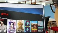 Sẽ truy thu thuế Netflix tại Việt Nam