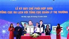 Tổng cục Du lịch và Tổng cục Quản lý thị trường cùng 'bắt tay' xây dựng du lịch Việt Nam an toàn
