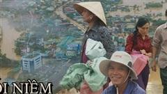Nỗi niềm miền Trung: Bão lũ triền miên và những phận đời sau cơn giông gió