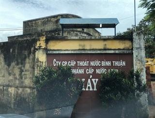 Bình Thuận: Ai chống lưng để Công ty cổ phần đầu tư nước Bình An hoạt động 'chui'