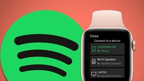 Đã có thể nghe Spotify trực tiếp trên Apple Watch mà không cần iPhone