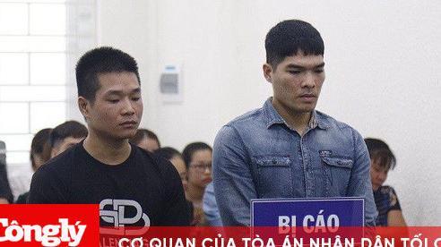 Nam thanh niên 9x lĩnh án tử hình từ chuyện nợ nần của anh rể
