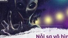 Nếu loài người tìm thấy người ngoài hành tinh - Đó sẽ là một 'tiên tri' khủng khiếp!