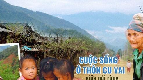 Cuộc sống ở thôn Cu Vai nơi 46 hộ dân sống biệt lập giữa núi rừng Yên Bái