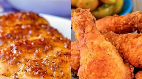 Ức gà hay đùi gà bổ dưỡng hơn? Tổ chức dinh dưỡng lớn nhất thế giới chỉ cách ăn thịt gà 'chuẩn bài'