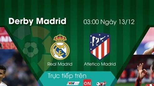 Nóng bỏng trận Derby thành Madrid cuối tuần này trên VTVcab