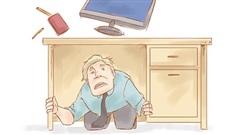 Kỹ năng thoát hiểm khi xảy ra động đất