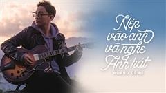 Ca khúc ngày mới: Nép vào anh và nghe anh hát