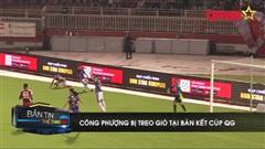 Công Phượng bị treo giò, CLB Tp.HCM thiệt quân trước trận bán kết Cúp QG gặp Hà Nội