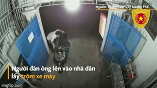 Cửa nhà dân mở toang, người đàn ông trộm xe máy chỉ trong 5 giây
