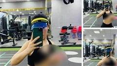 Tập gym không lo chỉ lo chụp hình 'sống ảo', người phụ nữ trẻ khiến ai cũng giật mình vì vạch áo khoe hẳn một bên ngực như sắp rơi
