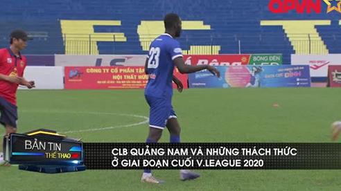 CLB Quảng Nam và những thách thức ở giai đoạn cuối V.League 2020