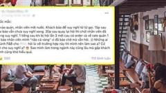 Choáng: Khách vào quán cafe ngồi 1 tiếng không chịu chọn đồ uống, bị nhân viên giục thì quát mắng và về rate 1 sao