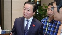 Bộ trưởng Trần Hồng Hà: Cần hết sức thận trọng khi xây dựng các thủy điện nhỏ