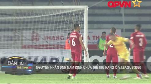 Nguyên nhân khiến DNH Nam Định chưa thể trụ hạng ở V.League 2020