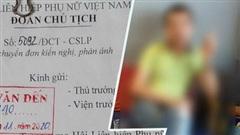 Vụ 'Sở Khanh' lừa tình - tiền của 7 người phụ nữ: Hội Liên hiệp Phụ nữ Việt Nam vào cuộc