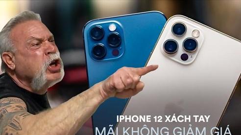 Trước khi thị trường 'bùng nổ' với iPhone 12 chính hãng về Việt Nam, giá bán hàng xách tay vẫn không hạ nhiệt