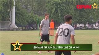 Điểm tin 26/11: Geovane tập buổi đầu tại Hà Nội FC, Man City đi tiếp sớm 2 lượt đấu