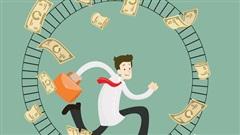 Làm sao để kiếm được nhiều tiền? 'Đạo' kiếm tiền, thực ra cũng giống như con đường tu dưỡng bản thân vậy