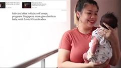 Kỳ lạ sinh con có kháng thể COVID-19