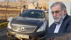 Hé lộ chi tiết vụ ám sát vỏn vẹn 3 phút nhằm vào nhà khoa học hạt nhân Iran