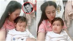 Con gái Vân Quang Long quấy khóc đòi đi tìm ba nửa đêm, vợ trẻ nghẹn ngào: 'Mẹ biết tìm ba ở đâu'