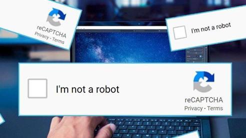 Lý do bất ngờ cho việc Google bắt người dùng xác nhận 'Tôi không phải người máy'