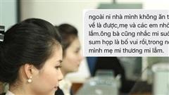 'Tan chảy' vì tin nhắn ông bố gửi con gái làm ngân hàng khi Tết sắp đến
