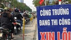 Hà Nội: Yêu cầu dừng thi công, đào đường từ ngày 20-1