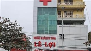 Phạt 80 triệu đồng, tước giấy phép Phòng khám đa khoa Lê Lợi