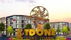 Rủi ro khi 'xuống tiền' tại dự án TD One Long Thành