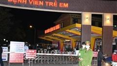 Hải Phòng: Phong tỏa Bệnh viện Trẻ em Hải Phòng