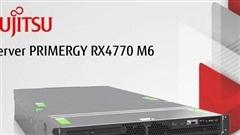 Fujitsu PRIMERGY RX4770 M6 – Chìa khóa cho Chuyển đổi số