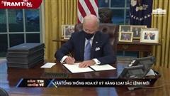 Tân tổng thống Hoa Kỳ ký hàng loạt sắc lệnh mới
