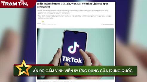 Ấn Độ cấm vĩnh viễn 59 ứng dụng của Trung Quốc