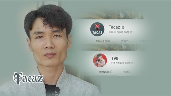 Tacaz - game thủ sở hữu kênh Youtube gần 6 triệu đăng ký, xếp thứ 2 chỉ sau Cris Phan