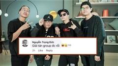 Cứ tung MV là xuất hiện ca nhiễm mới, fan mượn lời thành viên trong nhóm nhạc này'yêu cầu giải tán'để mọi người còn nghỉ Tết