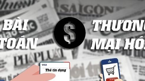 Muốn thu phí báo chí, cần coi độc giả là khách hàng chính yếu
