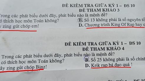 Đề thi Toán chất phát ngất với những mệnh đề lấy từ Rap Việt