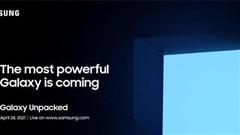 Samsung sẽ ra mắt thiết bị Galaxy mạnh nhất từ trước đến nay vào ngày 28/4