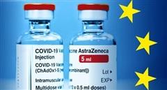 Vì sao EU ngừng mua vaccine COVID-19 của AstraZeneca?