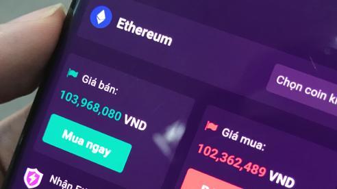Giá Ethereum tại Việt Nam đạt mốc 100 triệu, gấp 20 lần sau 1 năm