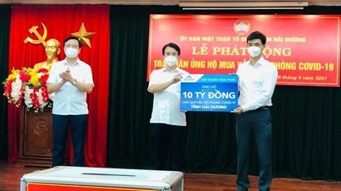 Tập đoàn Hòa Phát ủng hộ 10 tỷ đồng vào Quỹ vắc xin phòng Covid-19 của tỉnh Hải Dương