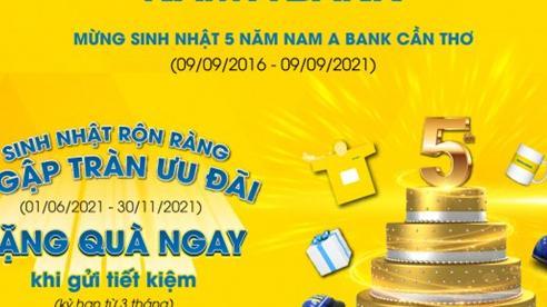 Gửi tiết kiệm nhận ngàn quà tặng hấp dẫn tại cụm Nam A Bank Cần Thơ