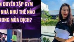 Á hậu Kim Duyên làm gì để siết cân, giữ dáng trước khi lên đường dự thi Miss Universe 2021?