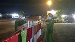 Phú Yên khẩn trương truy vết, phong tỏa khu vực liên quan ca nghi mắc Covid-19