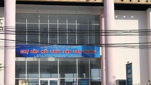 Đà Nẵng dừng hoạt động tại Cảng cá Thọ Quang trong 7 ngày