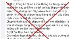 Công an quận 7 truy tìm người tung tin giả 12 shipper dương tính với nCov