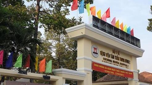 Thành lập Trung tâm thu dung và điều trị bệnh nhân   tâm thần mắc Covid-19 tại Đồng Nai