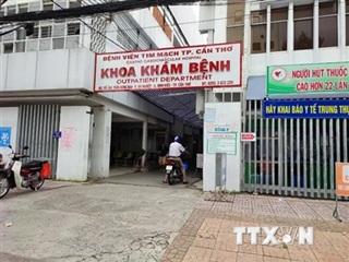 Cách ly toàn bộ Bệnh viện Tim mạch thành phố Cần Thơ